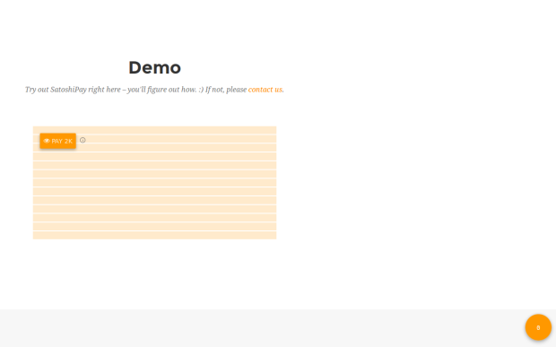 Die Demo auf der Seite vo SatoshiPay macht es vor: Um den Text hinter der cappucchinobraunen Mauer zu lesen, muss man einige Satoshi bezahlen